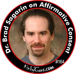 164 - Dr. Brad Sagarin on the Culture of Affirmative Consent