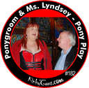 #182 - Ponygroom & Ms. Lindsey - Pony Play