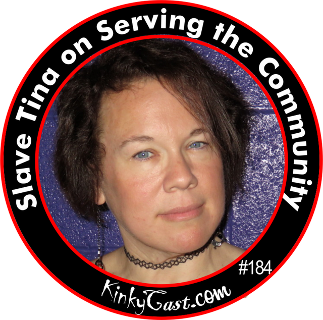 #184 - Slave Tina on Serving the Community