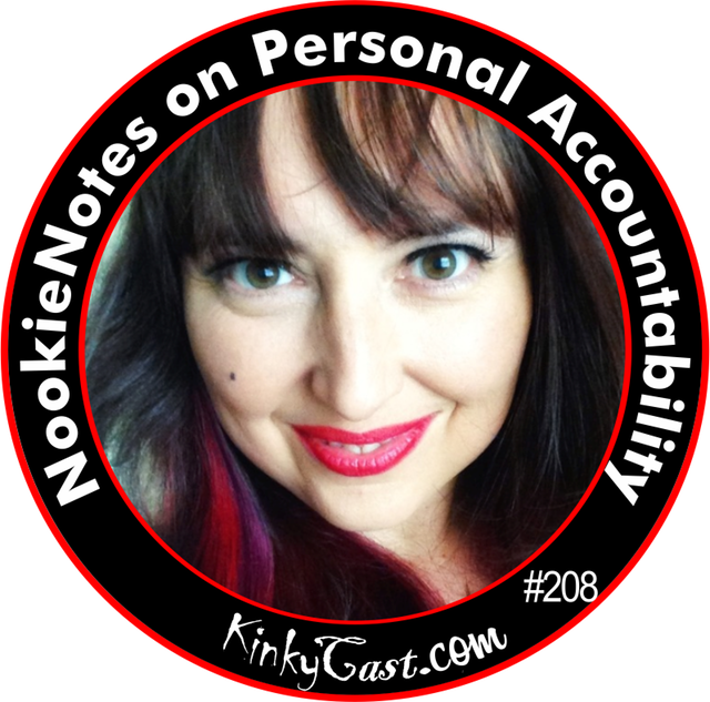 #208 - NookieNote on Personal Accountability