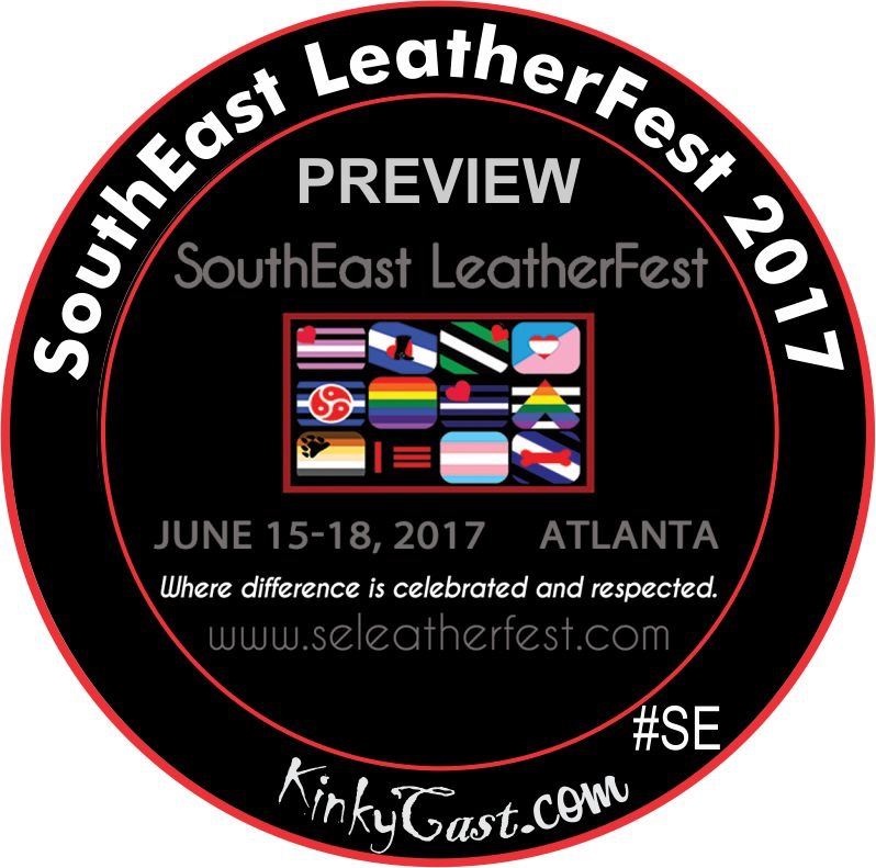 Special Edition SouthEast LeatherFest 2017 Preview